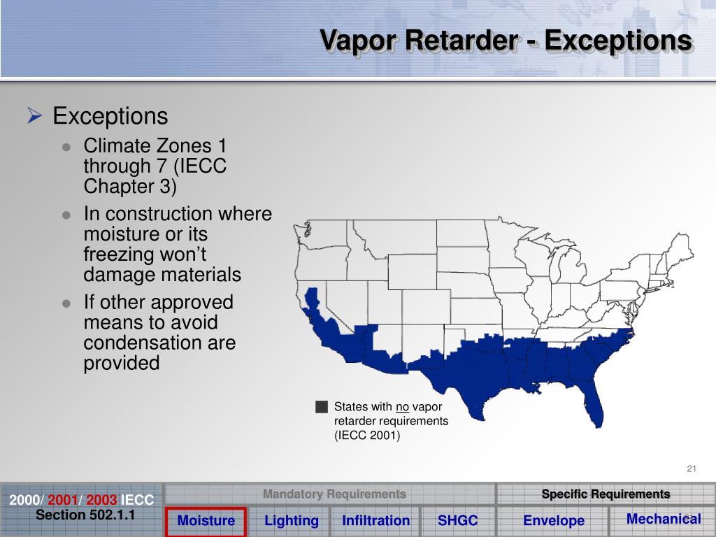 Vapor Retarder - Exceptions