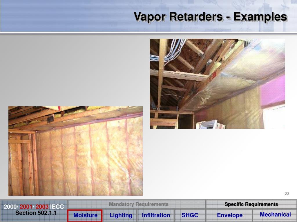 Vapor Retarders - Examples