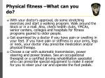 physical fitness what can you do