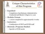 unique characteristics of this program