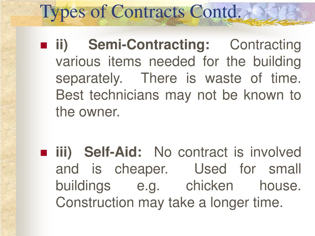 Types of Contracts Contd.