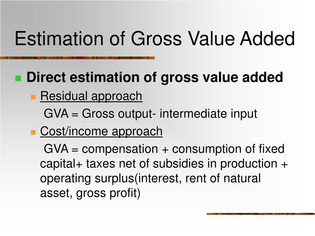 Estimation of Gross Value Added