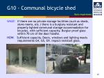g10 communal bicycle shed