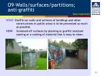 o9 walls surfaces partitions anti graffiti