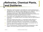 refineries chemical plants and distilleries