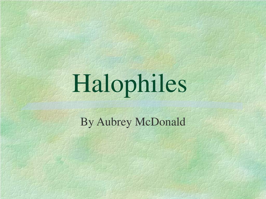 halophiles l.
