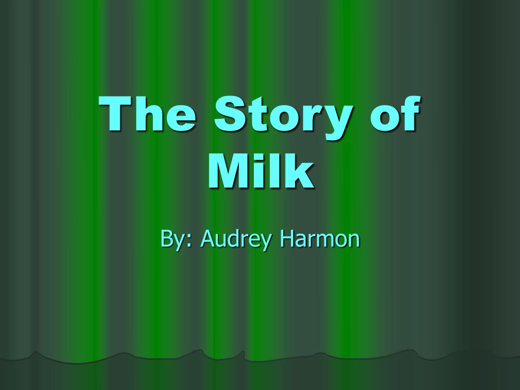 the story of milk l.