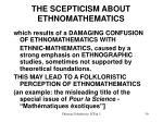 the scepticism about ethnomathematics