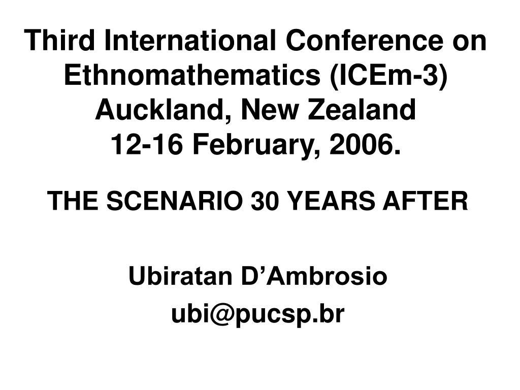 third international conference on ethnomathematics icem 3 auckland new zealand 12 16 february 2006 l.