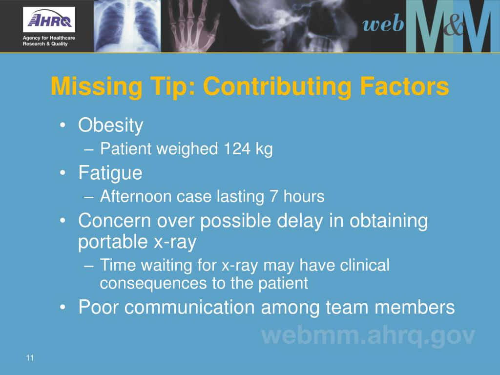 Missing Tip: Contributing Factors