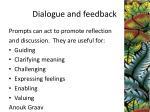 dialogue and feedback