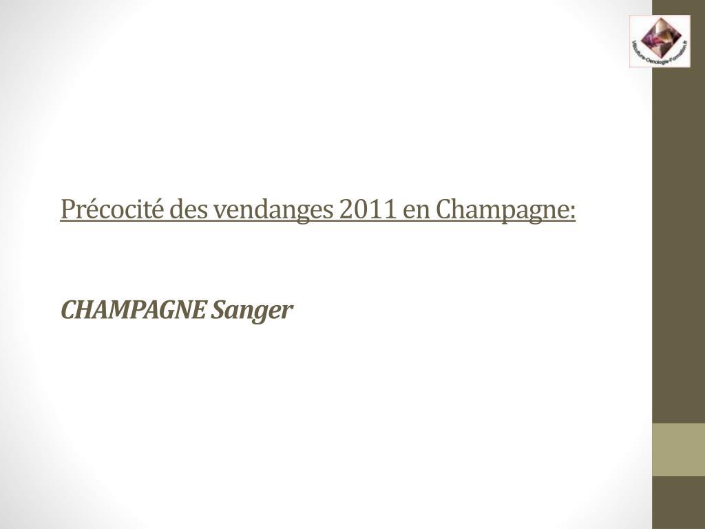 pr cocit des vendanges 2011 en champagne champagne sanger l.