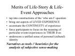 merits of life story life event approaches