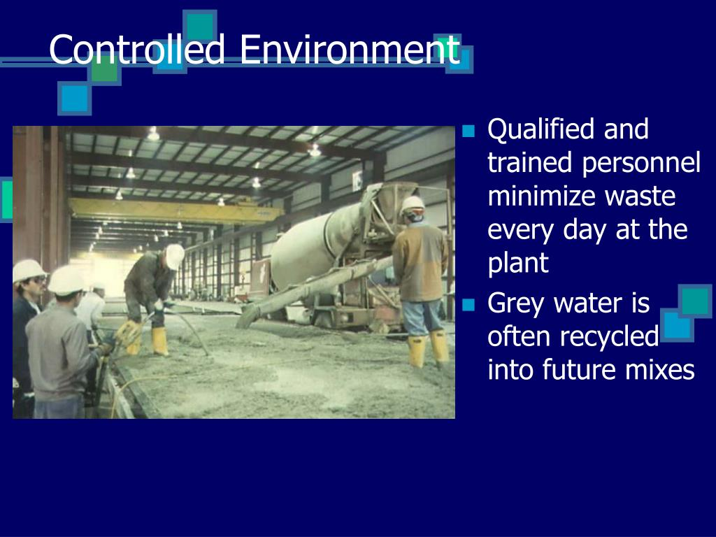 Controlled Environment