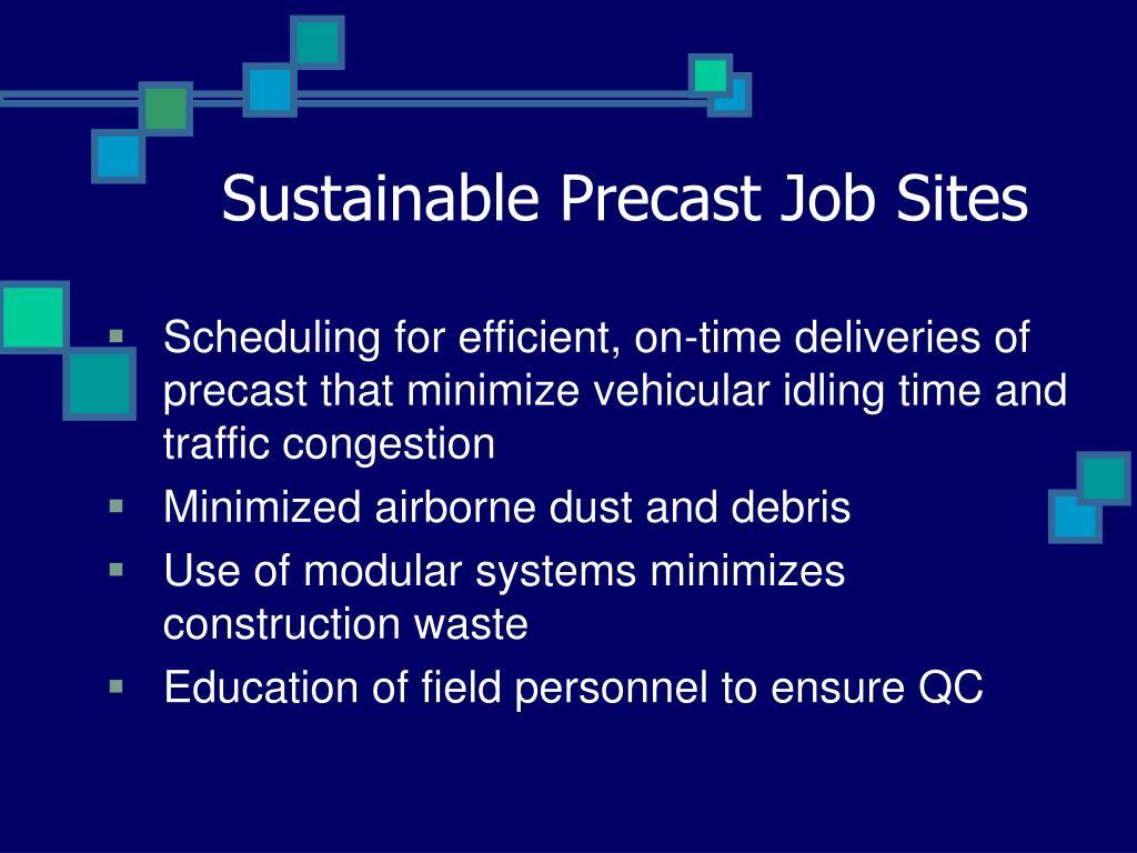 Sustainable Precast Job Sites