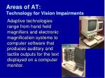 areas of at technology for vision impairments14