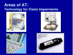 areas of at technology for vision impairments15