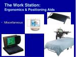 the work station ergonomics positioning aids34