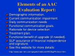 elements of an aac evaluation report