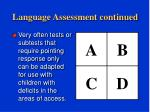 language assessment continued