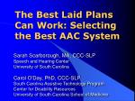 the best laid plans can work selecting the best aac system
