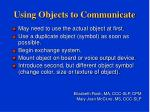 using objects to communicate