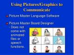 using pictures graphics to communicate23