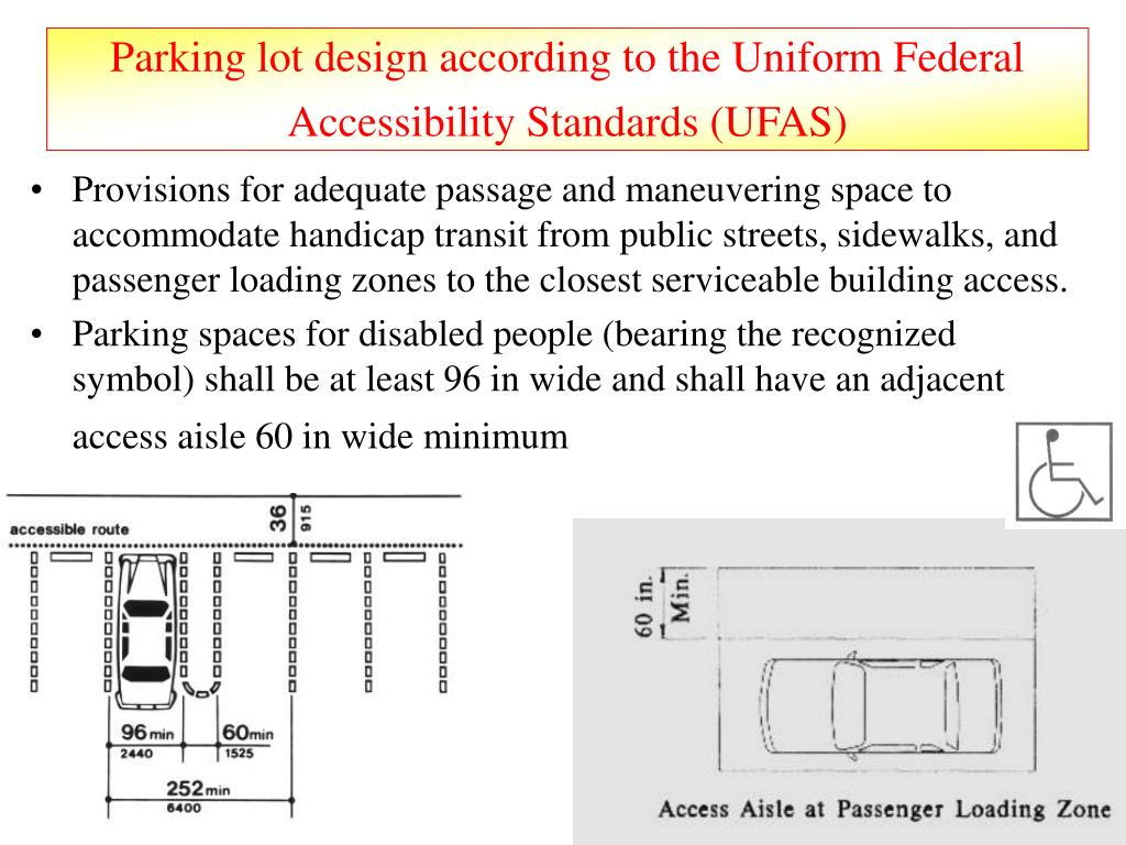 Parking lot design according to the Uniform Federal Accessibility Standards (UFAS)