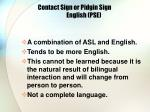contact sign or pidgin sign english pse
