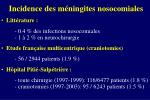 incidence des m ningites nosocomiales