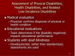 assessment of physical disabilities health disabilities and related low incidence disabilities