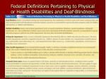 federal definitions pertaining to physical or health disabilities and deaf blindness