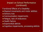 impact on school performance continued