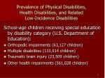 prevalence of physical disabilities health disabilities and related low incidence disabilities