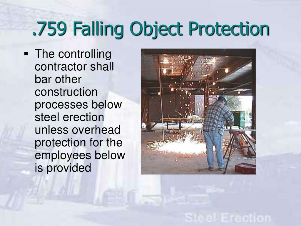 .759 Falling Object Protection