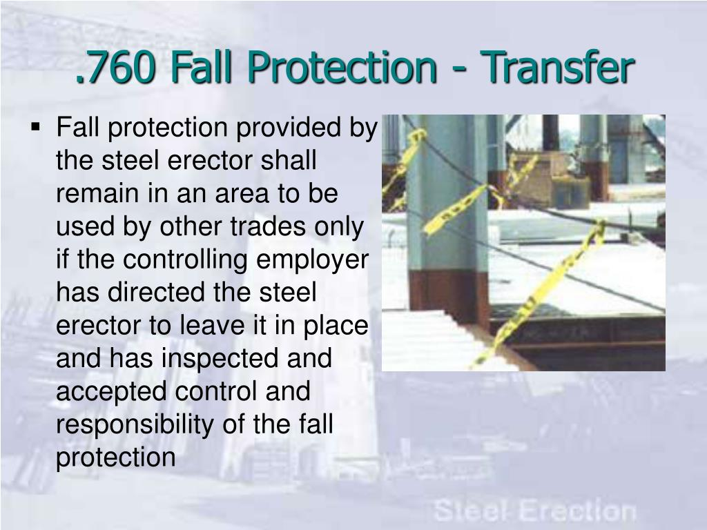 .760 Fall Protection - Transfer