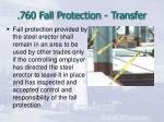 760 fall protection transfer