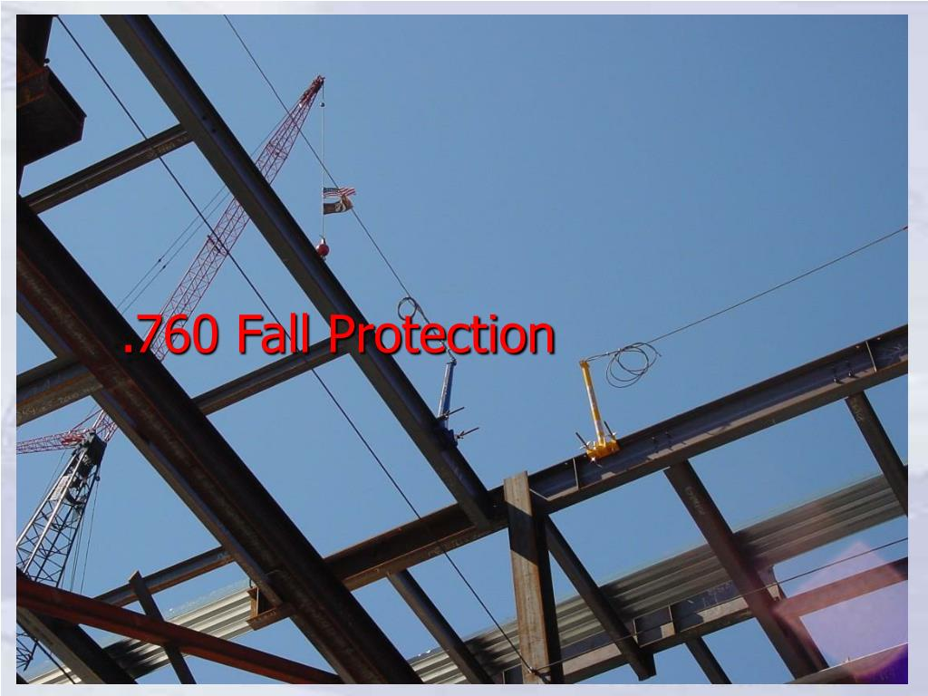.760 Fall Protection