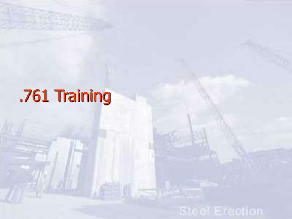 .761 Training