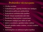 probiotiku raksturojums