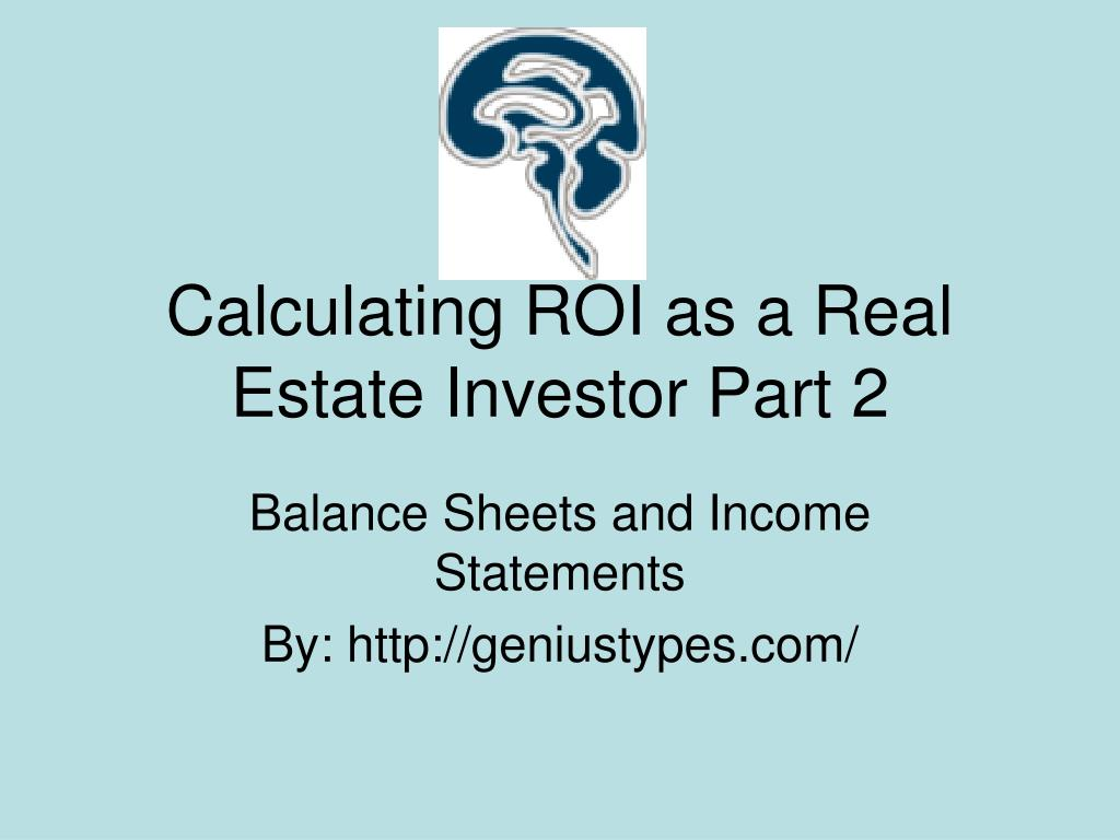 calculating roi as a real estate investor part 2 l.