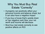 why you must buy real estate correctly