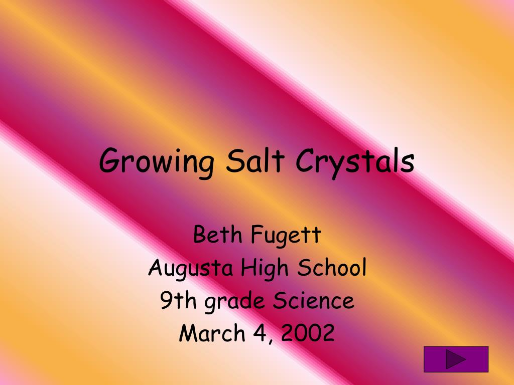 growing salt crystals l.