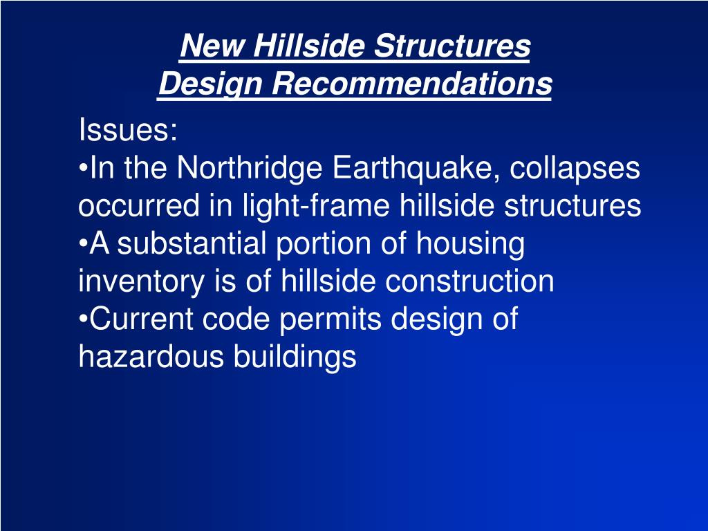 New Hillside Structures