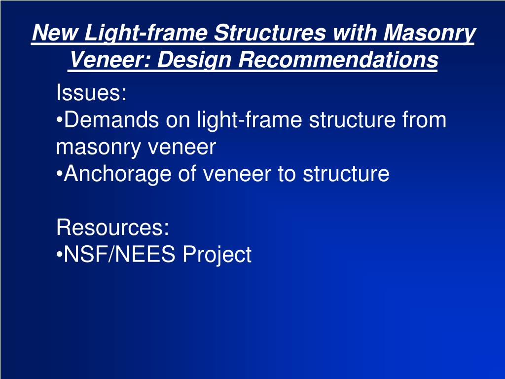 New Light-frame Structures with Masonry Veneer: Design Recommendations