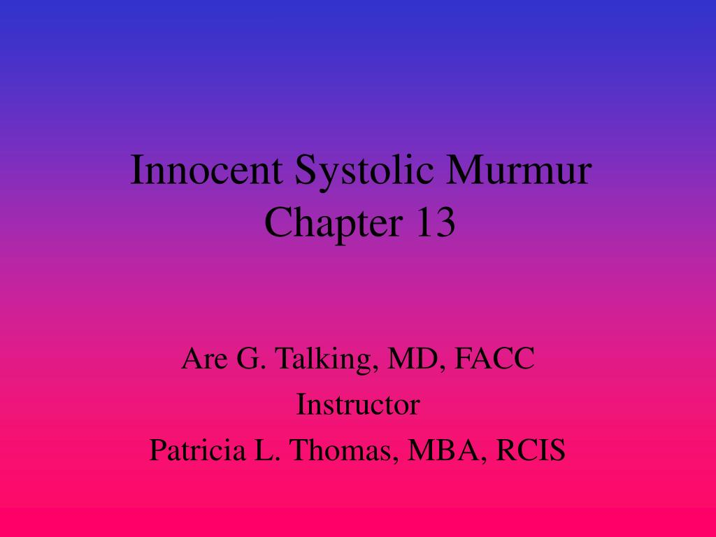 innocent systolic murmur chapter 13 l.