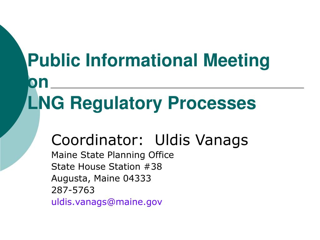 public informational meeting on lng regulatory processes l.