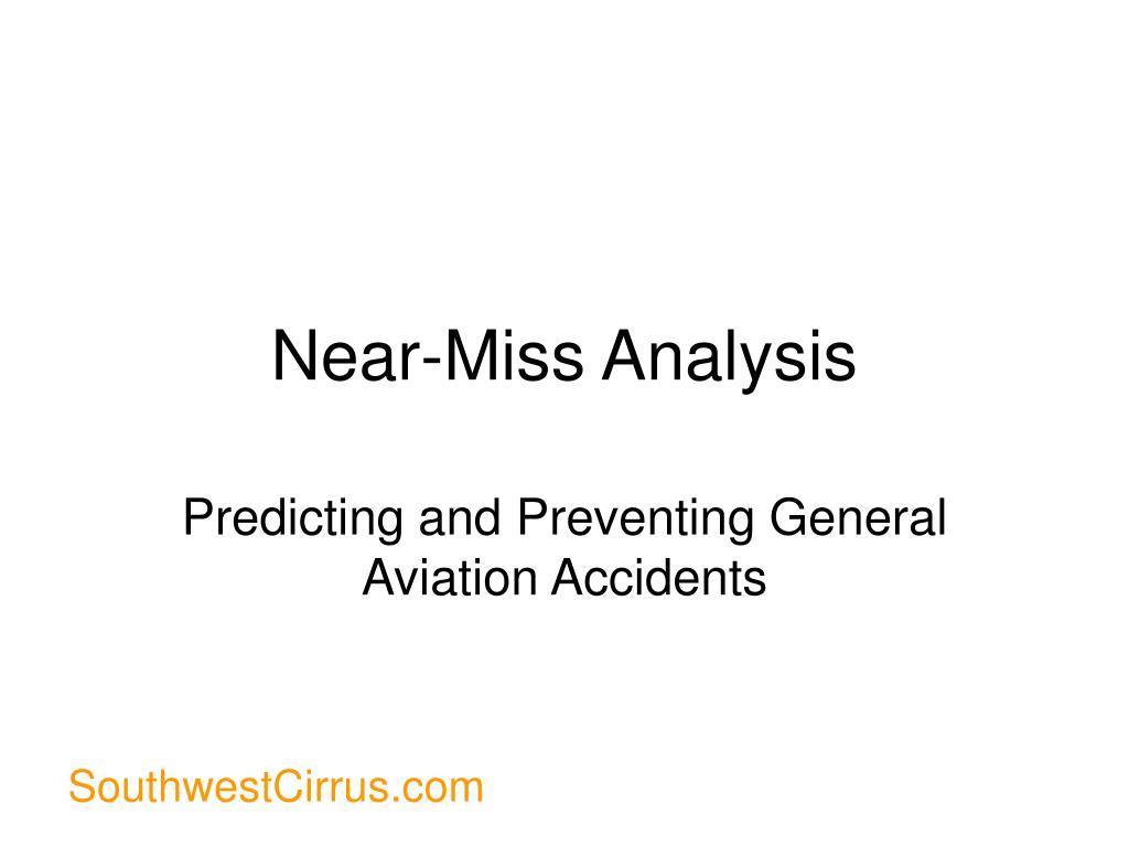 near miss analysis l.