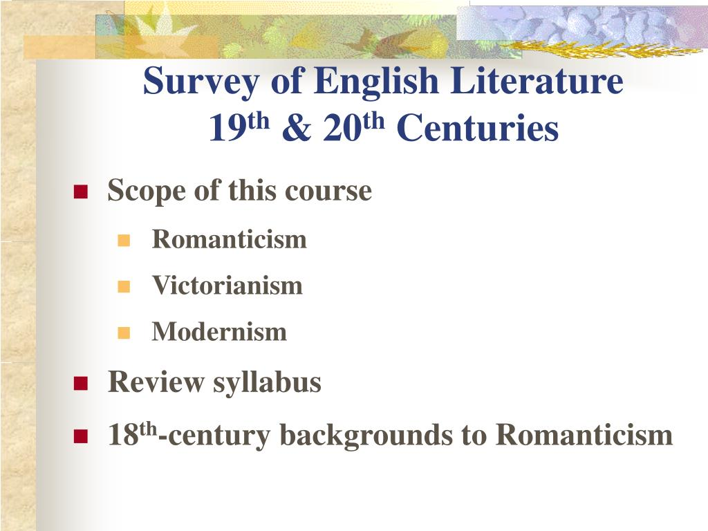 survey of english literature 19 th 20 th centuries l.
