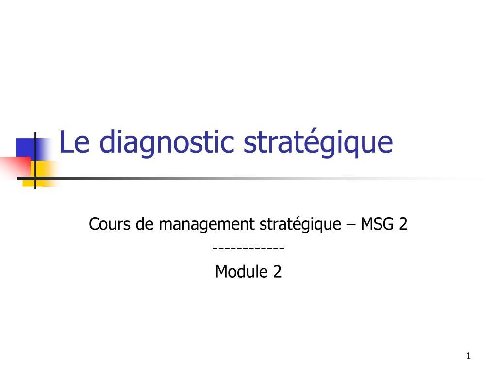 Le diagnostic stratégique